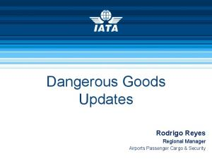 Dangerous Goods Updates