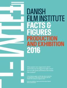 danish film institute Facts & figures