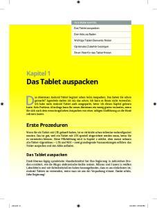 Das Abenteuer Android Tablet beginnt schon beim Auspacken. Das haben Sie schon