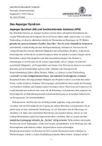 Das Asperger Syndrom. Asperger Syndrom (AS) und hochfunktionaler Autismus (HFA)