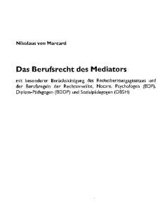 Das Berufsrecht des Mediators