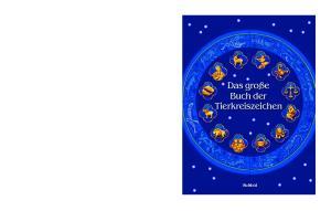 Das große Buch der Tierkreiszeichen