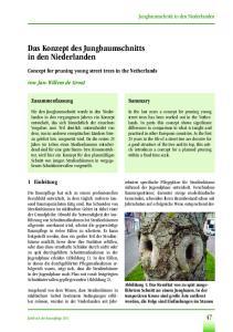 Das Konzept des Jungbaumschnitts in den Niederlanden