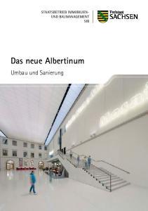 Das neue Albertinum. Umbau und Sanierung