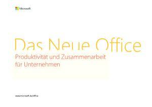 Das Neue Office. Produktivität und Zusammenarbeit für Unternehmen