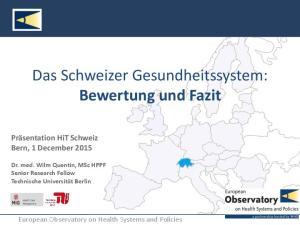 Das Schweizer Gesundheitssystem: Bewertung und Fazit