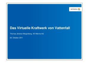 Das Virtuelle Kraftwerk von Vattenfall