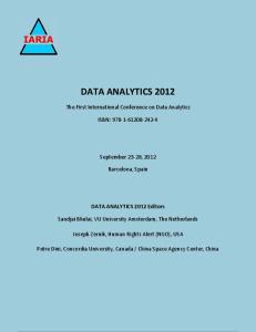 DATA ANALYTICS The First International Conference on Data Analytics ISBN: September 23-28, 2012