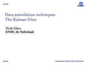 Data assimilation techniques: The Kalman Filter