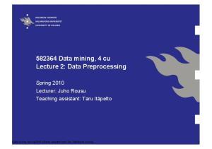 Data mining, 4 cu Lecture 2: Data Preprocessing
