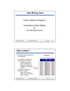 Data Mining: Data. Lecture Notes for Chapter 2. Introduction to Data Mining