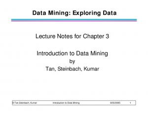 Data Mining: Exploring Data. Lecture Notes for Chapter 3. Introduction to Data Mining