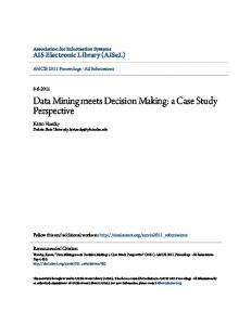 Data Mining meets Decision Making: a Case Study Perspective