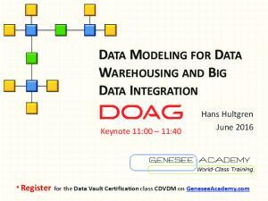 DATA MODELING FOR DATA WAREHOUSING AND BIG DATA INTEGRATION