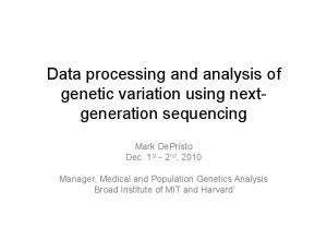 Data processing and analysis of genetic variation using nextgeneration