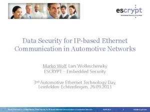 Data Security for IP-based Ethernet Communication in Automotive Networks