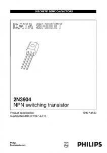 DATA SHEET. 2N3904 NPN switching transistor DISCRETE SEMICONDUCTORS Apr 23. Product specification Supersedes data of 1997 Jul 15