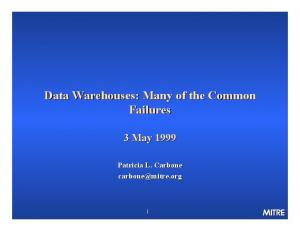 Data Warehouses: Many of the Common Failures