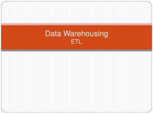 Data Warehousing ETL