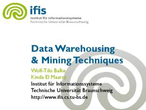 Data Warehousing & Mining Techniques