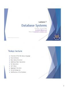 Database Systems. Todays lecture. Lecture 7