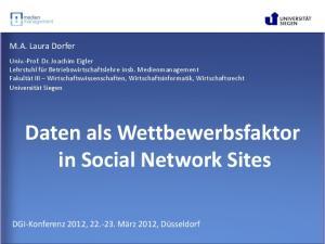 Daten als Wettbewerbsfaktor in Social Network Sites