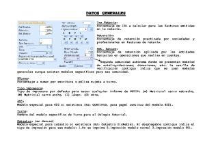 DATOS GENERALES. 600: Modelo especial para 600 si existiera (EJ: CONTINUO, para papel continuo del modelo 600)
