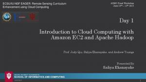 Day 1. Introduction to Cloud Computing with Amazon EC2 and Apache Hadoop