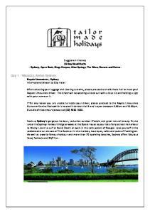 Day 1 - Monday, Arrive Sydney Royale Limousines, Sydney International Airport to City Hotel