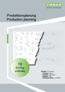 day. Produktionsplanung Production planning