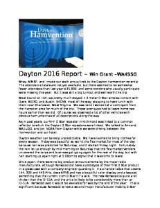 Dayton 2016 Report. Win Grant WA4SSG