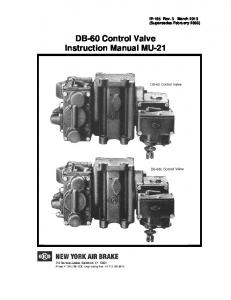 DB-60 Control Valve Instruction Manual MU-21. IP-185 Rev. 3 March 2013 (Supersedes February 2000)