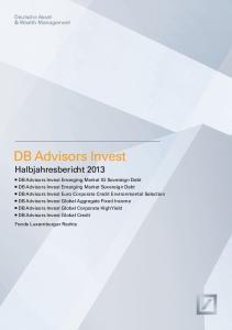 DB Advisors Invest Halbjahresbericht 2013