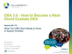 DBA How to Become a Real- World Exadata DBA