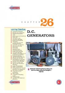 D.C. Learning Objectives. Generator converts mechanical energy into electrical energy using electromagnetic induction