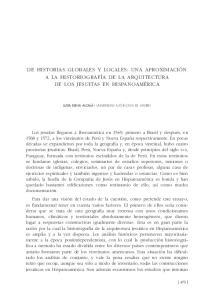 DE HISTORIAS GLOBALES Y LOCALES: UNA APROXIMACIÓN A LA HISTORIOGRAFÍA DE LA ARQUITECTURA DE LOS JESUITAS EN HISPANOAMÉRICA