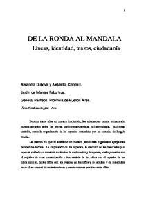 DE LA RONDA AL MANDALA