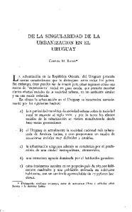 DE LA SINGULARIDAD DE LA URBANIZACION EN EL URUGUAY