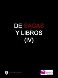 DE SAGAS Y LIBROS (IV)