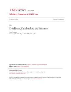 Deadbeats, Deadbrokes, and Prisoners
