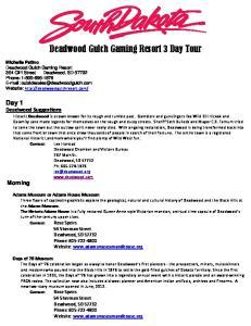 Deadwood Gulch Gaming Resort 3 Day Tour