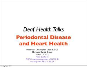 Deaf Health Talks. Periodontal Disease and Heart Health