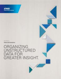 Deal Advisory. Advanced Analytics ORGANIZING UNSTRUCTURED DATA FOR GREATER INSIGHT