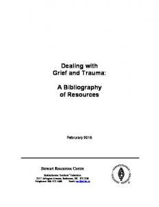 Dealing with Grief and Trauma: A Bibliography of Resources