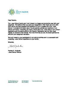 Dear Parents, Sincerely, Patricia M. Nothstein Lower School Director