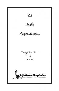 Death. Approaches... Things You Need To Know