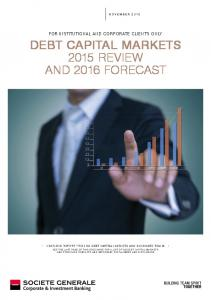 DEBT CAPITAL MARKETS 2015 REVIEW AND 2016 FORECAST