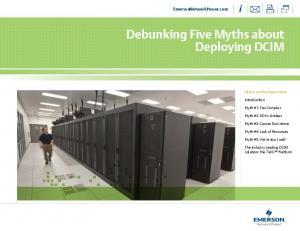 Debunking Five Myths about Deploying DCIM
