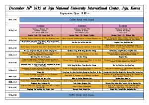 December 16 th 2015 at Jeju National University International Center, Jeju, Korea Registration Open 13:00 ~