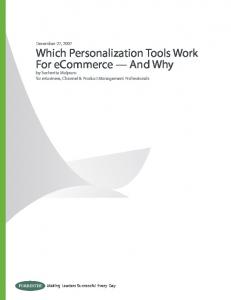 December 27, 2007 Which Personalization Tools Work For ecommerce And Why